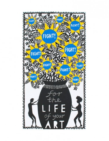 'Fight For The Life of Your Art' (blue and yellow) Screenprint